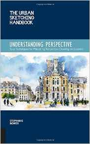 The Urban Sketching Handbook, Understanding Perspective by Stephanie Bower
